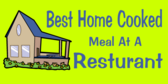 Best Home Cooked Meal At A Restaurant