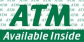 ATM Available Inside
