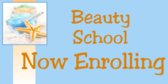 Beauty School Now Enrolling