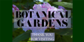 Botanical Garden Thank You For Visiting