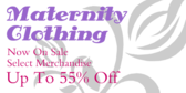 Maternity Clothing Now On Sale