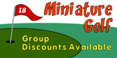 Miniature Golf Group Discounts Available