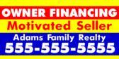 Motivated Seller Financing!