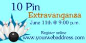 10 Pin Extravaganza