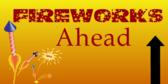 Fireworks Ahead
