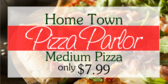 Home Town Pizza Parlor