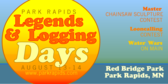 Legends and Logging Days