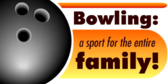 Bowling, The Sport of Families