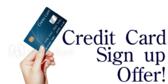 Credit Card Sign Up Offer