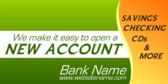 Easy to Open a New Account