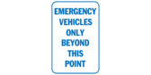 Emergency Vehicles Only Beyond This Point