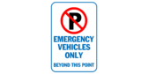 Emergency Vehicles Only Beyond