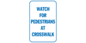 Watch for Pedestrians at Crosswalk