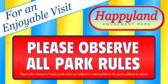 Please Follow All Park Rules For An Enjoyable Visi