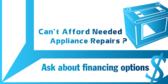 Can't Afford Needed Appliance Repairs