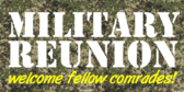 Military Reunion Your Message Here