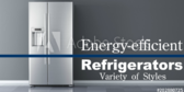 Energy Efficient Refrigerators Many Styles And Mod