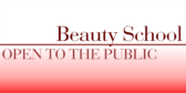 Beauty School Open to the Public