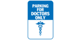Only Parking For Doctors