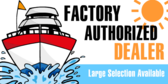 Factory Authorized Boat Dealer