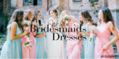 We Have Bridesmaids Dresses