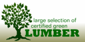 Large Selection of Green Lumber