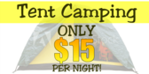 Tent Camping Fifteen Dollars