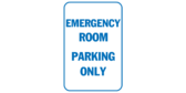 Emergency Room Parking Only