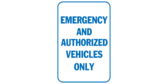 Emergency & authorized vehicles only