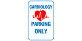 Sign Cardiology Parking Only