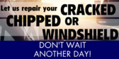 Let Us Repair Your Cracked Or Chipped Windshield T