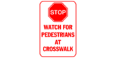 STOP! Watch for Pedestrians