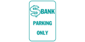 Bank Parking Area Only