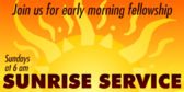 Sunrise Service, Morning Fellowship