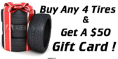 Buy Any Tires And Get A Gift Card