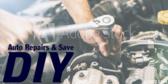 Diy Auto Repairs And Save