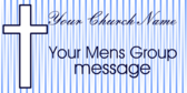 Church Mens Group Message