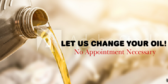 Let Us Change Your Oil No Appointment Necessary
