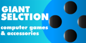 Giant Selection of Games and Accessories