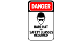 Construction Hard Hats And Safety Glasses Required