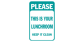 Please Keep Lunchroom Clean