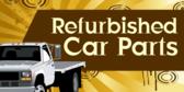 Refurbished Car Parts