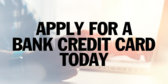 Apply For A Bank Credit Card Today