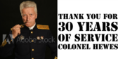 Thank You for Thirty Years of Service, Colonel