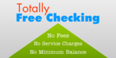 Totally Free Checking