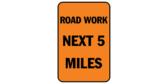 Road work next 5 miles