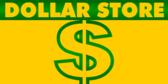 Dollar Store Dollar