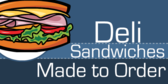 Sandwiches Made To Order
