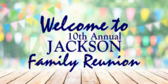 Welcome To The Jackson Family Reunion