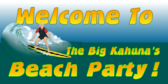 The Big Kahuna's Beach Party
